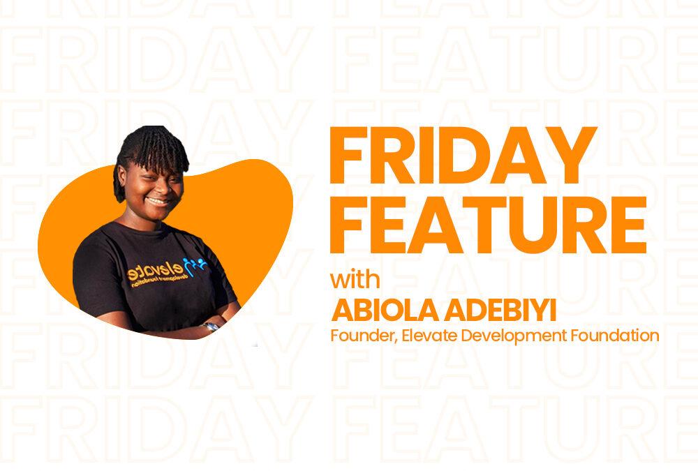 Friday Feature with Abiola Adebiyi